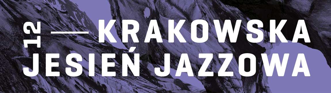 Festiwal Krakowska Jesień Jazzowa 2012