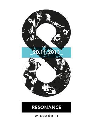 The Resonance Ensemble – wieczór II