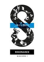 Wydarzenie: The Resonance Ensemble – wieczór I