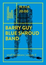 BLUE SHROUD BAND – small formations (wieczór II)