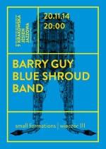 BLUE SHROUD BAND – small formations – (wieczór III)