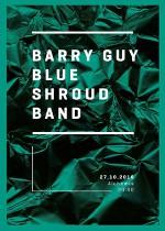 Wydarzenie: BARRY GUY BLUE SHROUD BAND – REZYDENCJA (27-10-2016)