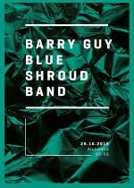 Wydarzenie: BARRY GUY BLUE SHROUD BAND – REZYDENCJA (28-10-2016)