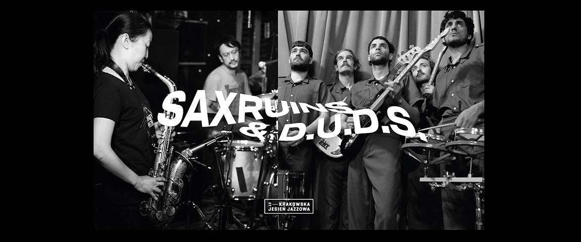 SAX RUINS & D.U.D.S. ( Special KJJ)