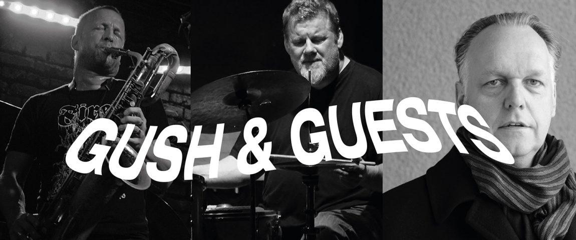 GUSH! & GUESTS (30 lat na scenie) – rezydencja